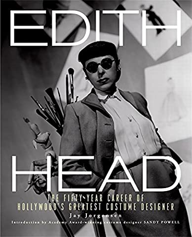 Hollywood Usa Costumes - Edith Head: The Fifty-Year Career of Hollywood's