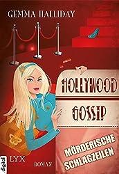 Hollywood Gossip - Mörderische Schlagzeilen (L.A.-Informer-Serie 1)