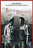 La Bella Brigata by charles vanel