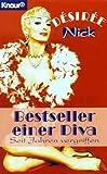 Bestseller einer Diva: Seit Jahren vergriffen (Knaur Taschenbücher. Romane, Erzählungen)