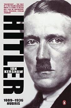 Hitler 1889-1936: Hubris (Allen Lane History) by [Kershaw, Ian]