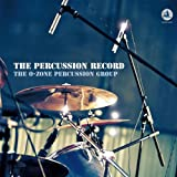 The Percussion Record (180g) [Vinyl LP] -