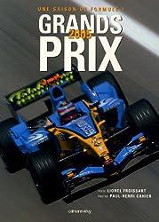 Grands Prix 2005 : Une saison de Formule 1