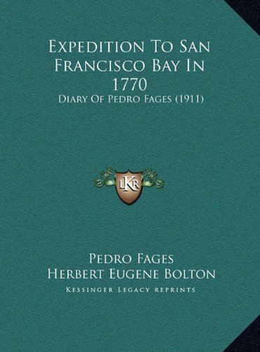 expedition-to-san-francisco-bay-in-1770-diary-of-pedro-fages-1911