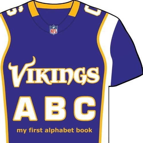 Minnesota Vikings ABC: My First Alphabet Book (NFL ABC Board Books) (My First Alphabet Books (Michaelson Entertainment)) by Brad M. Epstein (2013-05-15)