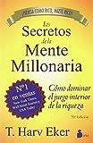 Los Secretos de la Mente Millonaria: Como Dominar el Juego Interior de A Riqueza = Secrets of the Millionaire Mind (2013)