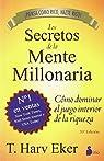 Los secretos de la mente millonaria par EKER