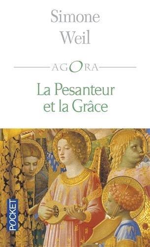 La Pesanteur et la grâce par Simone Weil