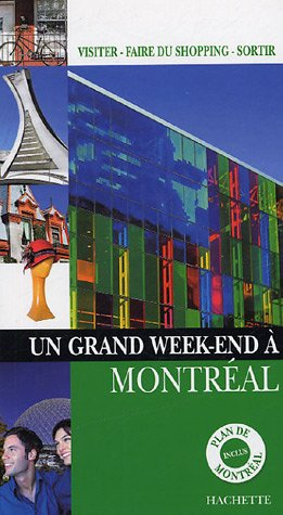 Un grand Week-End à Montréal par  Sandrine Rabardeau, Collectif