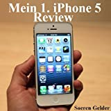 iPhone 5 - Mein Review