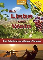 Aus Liebe zum Wein - Das Geheimnis von Zyperns Trauben