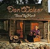 Songtexte von Don Walser - Texas Top Hand
