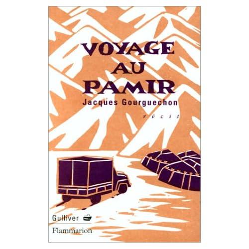 Voyage au Pamir : Récit