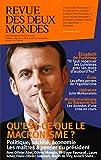 Revue des Deux Mondes octobre 2017: Qu'est-ce que le macronisme ? (French Edition)