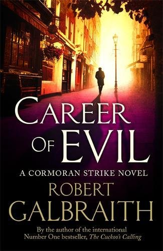 Career of Evil: Cormoran Strike Book 3