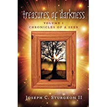 Treasures of Darkness: Volume I: Chronicles of a Seer (English Edition)