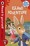 Read It Yourself with Ladybird Peter Rabbit Island Adventure (Read It Yourself Level 1)
