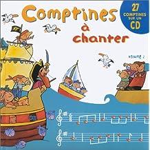 Comptines à chanter, volume 2 (1 livre + 1 CD audio)