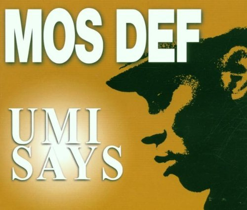 umi-says-pt1-by-mos-def