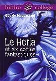 Le Horla et six contes fantastiques by Guy de Maupassant(2000-05-17) - Hachette - 01/01/2000