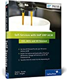 Self-Services with SAP ERP HCM: ESS, MSS, and HR Renewal (SAP PRESS: englisch)