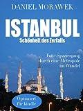 ISTANBUL - Schönheit des Zerfalls
