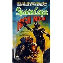 High Moon (Space Cops)