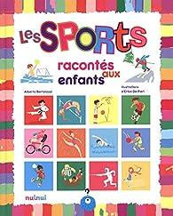 Les sports racontés aux enfants par Alberto Bertolazzi