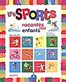 Les sports racontés aux enfants par Bertolazzi