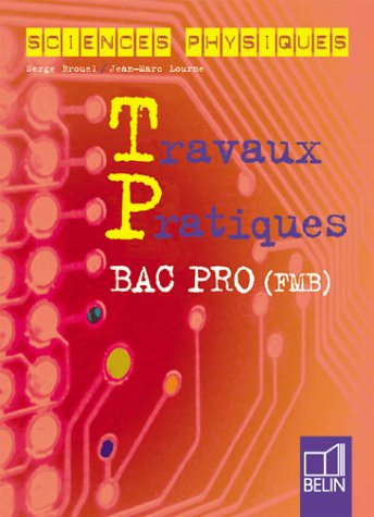 Physique chimie bac pro, cahier tp
