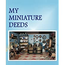 My Miniature Deeds