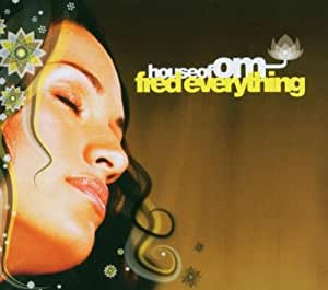 House of Om-Fred Everything