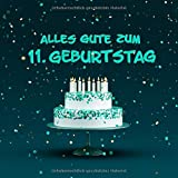 Alles Gute Zum 11. Geburtstag: Kindergeburtstag Gästebuch - Torte mit Kerzen...