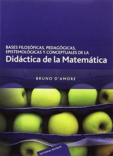 Bases filosóficas, pedagógicas, epistemológicas y conceptuales de la Didáctica de la Matemática
