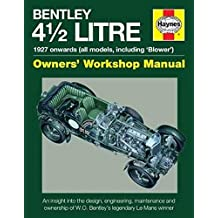 Bentley 4 1/2 Litre (Owners' Workshop Manual)