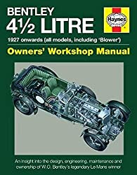 Bentley 4 12 Litre (Owners' Workshop Manual)