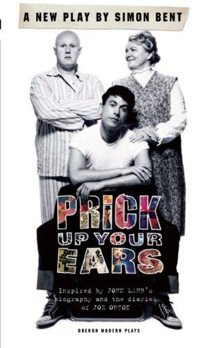 Prick Up Your Ears (Oberon Modern Plays)