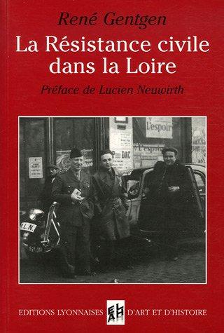 La Résistance civile dans la Loire