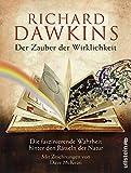 Der Zauber der Wirklichkeit: Die faszinierende Wahrheit hinter den Rätseln der Natur - Richard Dawkins