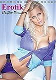 Erotik - Heißer Sommer (Tischkalender 2015 DIN A5 hoch): Mit diesen sexy Schönheiten werden Sommerträume wahr (Monatskalender, 14 Seiten) (CALVENDO Menschen)