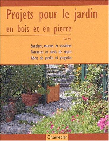 Projets pour le jardin en bois et pierre par Eva Ott