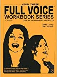 FVWS-L3 - Full Voice Workbook Series - Level Three 2nd Edition by Nikki Loney (2008-01-01)