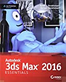 Autodesk 3Ds Max 2016 Essentials: Autodesk Official Press