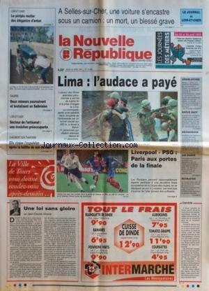 NOUVELLE REPUBLIQUE (LA) [No 15966] du 24/04/1997 - UNE LOI SANS GLOIRE PAR ANTONA - LA PRISE D'OTAGES A LIMA - L'AUDACE A PAYE - CHAUMONT-SUR-THARONNE / ELLE RISQUE L'EPXULSION APRE LA FAILLITE DE SON EX-MARI - DEUX MINEURS POURSUIVENT ET BRUTALISENT UN SALBRISIEN par Collectif