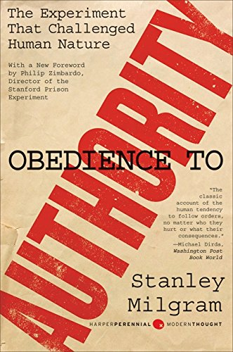 Obedience to Authority: An Experimental View (Harper Perennial Modern Thought) por Stanley Milgram