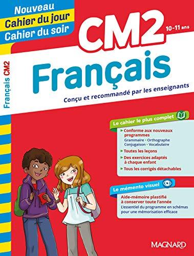 Cahier du jour, cahier du soir: Francais CM2 (10-11 ans) Edition 2019