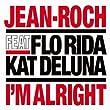 I'm Alright (feat. Flo Rida, Kat Deluna)