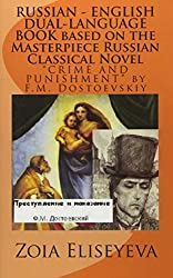 RUSSIAN - ENGLISH DUAL-LANGUAGE BOOK based on the Masterpiece Russian Classical Novel:
