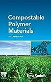 Compostable Polymer Materials - Ewa Rudnik