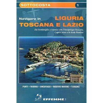 Navigare In Liguria, Toscana E Lazio